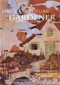 Once & Future Gardener Garden Writing from the Golden Age of Magazines 1900 1940