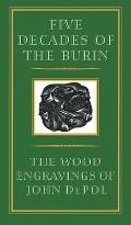 Five Decades of the Burin The Wood Engravings of John DePol