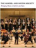 The Handel and Haydn Society: Bringing Music to Life for 200 Years