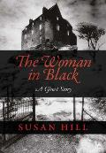 Woman in Black A Ghost Story