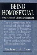 Being Homosexual Gay Men & Their Develop