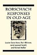 Rorschach Responses in Old Age (The Master Work Series)