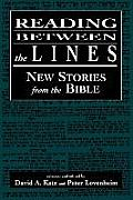 Reading Between the Lines: New Stories from the Bible