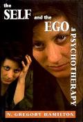 Self & The Ego In Psychotherapy