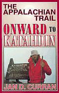 Appalachian Trail Onward To Katahdin