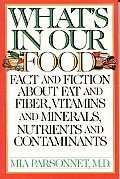 Whats In Our Food Fact & Fiction Ab