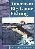 American Big Game Fishing
