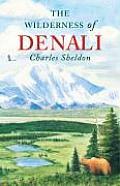 Wilderness Of Denali
