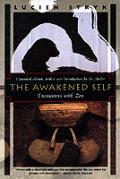 Awakened Self Encounters With Zen