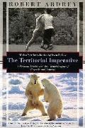 Territorial Imperative With New Introduction By