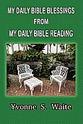 My Daily Bible Blessings from My Daily Bible Reading