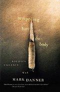 Stripping Bare The Body Politics Violence War