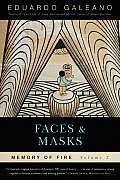 Faces & Masks Memory of Fire Volume 2