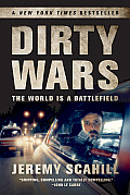 Dirty Wars the World Is a Battlefield