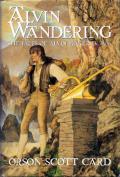 Alvin Wandering: The Tales Of Alvin Maker 4 And 5: Alvin Journeyman / Heartfire