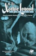 The Xothic Legend Cycle: The Complete Mythos Fiction of Lin Carter: Cthulhu Cycle 13