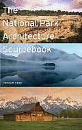 National Park Architecture Sourcebook