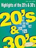 Highlights of the 20s & 30s for Piano Vocal