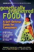 Genetically Engineered Food: A Self Defense Guide for Consumers