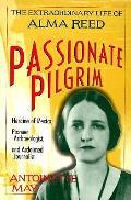 Passionate Pilgrim Alma Reed