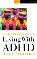 Real Solutions For Living With Adhd
