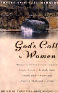 Gods Call to Women Twelve Spiritual Memoirs