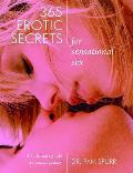 365 Erotic Secrets for Sensational Sex The Ultimate Guide to Sexual Fantasy