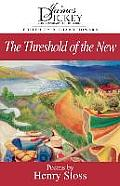 James Dickey Contemporary Poetry||||The Threshold of the New