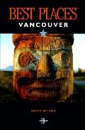 Best Places Vancouver 3rd Edition