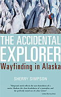 Accidental Explorer - Signed Edition
