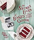 Secret Lives of Baked Goods