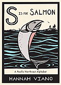 S is for Salmon A Pacific Northwest Alphabet