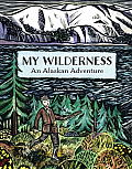 My Wilderness