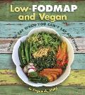 Low Fodmap & Vegan What to Eat When You Cant Eat Anything