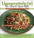 Lipoprotein, the Heart's Quiet Killer: A Diet and Lifestyle Guide