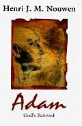 Adam Gods Beloved