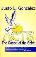 Acts The Gospel Of The Spirit
