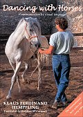 Dancing with Horses The Art of Body Language