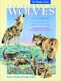 The Wonder of Wolves: A Story & Activites