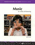 Music As A Way Of Knowing