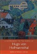 A Companion to the Works of Hugo Von Hofmannsthal
