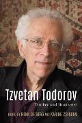 Tzvetan Todorov: Thinker and Humanist