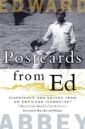 Postcards from Ed Dispatches & Salvos from an American Iconoclast