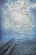 Dangerous Goods Poems