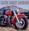 Classic Harley Davidson Celebration Of A