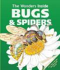 Wonders Inside Bugs & Spiders