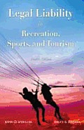 Legal Liability in Recreation and Sports (4TH 11 Edition)