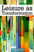 Leisure As Transformation