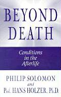 Beyond Death Conditions In The Afterlife