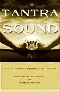 Tantra of Sound How to Enhance Intimacy with Healing